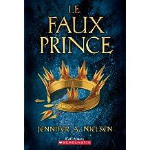 Le trône de Carthya : N° 1 - Le faux prince