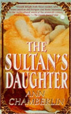 The Sultan's Daughter by Ann Chamberlin (1998-09-03)