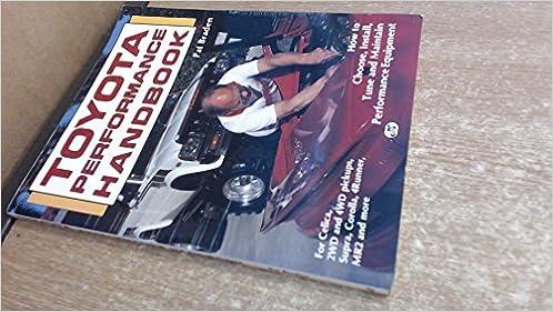 Toyota Performance Handbook Motorbooks international performance handbook Series: Amazon.es: Pat Braden: Libros en idiomas extranjeros