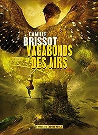 Vagabonds des airs par Camille Brissot