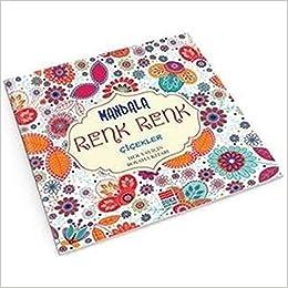 Mandala Renk Renk çiçekler Her Yaş Için Boyama Kitabı Sinan Cemgil