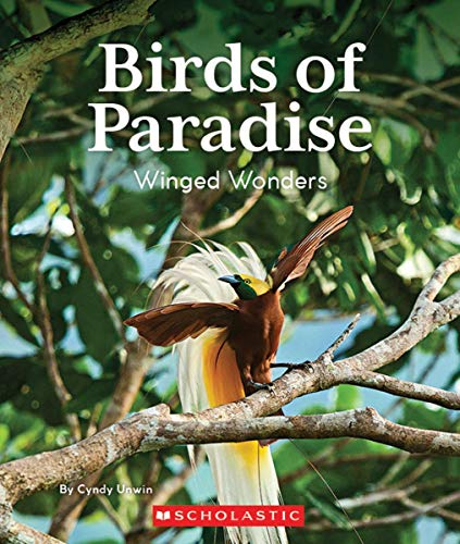 - Birds of Paradise: Winged Wonders (Nature's Children)