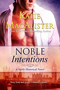 Noble Intentions (Noble Historical Novel Book 1) by [MacAlister, Katie]