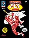 img - for New Adventures of the Human Fly (Volume 1) book / textbook / text book