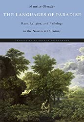 The Languages of Paradise - Race Religion and Philology in the Nineteenth Century