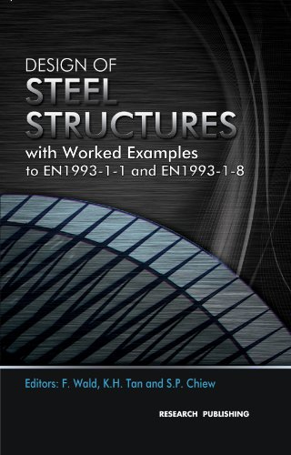 Design of Steel Structures with Worked Examples to EN1993-1-1 and EN1993-1-8