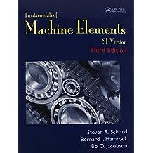 Fundamentals of Machine Elements: Si Version
