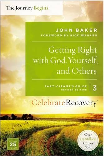 Download Getting Right With God, Yourself, and Others Participant's Guide 3: A Recovery Program Based on Eight Principles from the Beatitudes (Celebrate Recovery) ebook