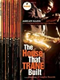 The House That Trane Built, Ashley Kahn, 0393330710