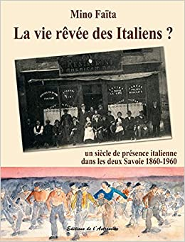 Amazon Fr La Vie Revee Des Italiens Un Siecle De