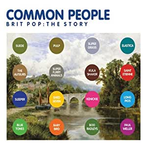 Common People -Brit Pop The Story Box