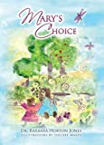 Mary's Choice, Barbara Horton Jones, 0988254603