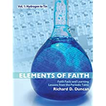 Elements of Faith Vol 1: Hydrogen to Tin