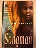 Front cover for the book Songman by Allan Baillie