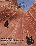 Pink Floyd - the Black Strat, Phil Taylor, 1423492706