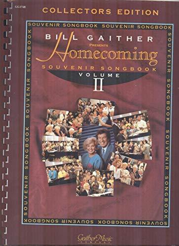 Collectors Edition Bill Gaither Homcoming Souvenir Songbook Volume II