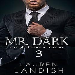 Mr. Dark 3