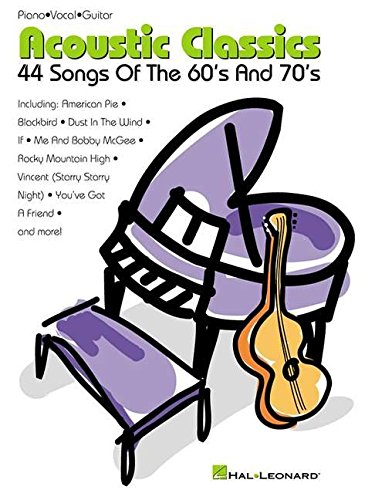 Acoustic Classics: 44 Songs of the '60s and '70s