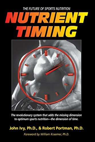 Nutrient Timing: The Future of Sports Nutrition by John Ivy - Great Timings Mall