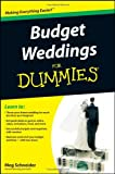 Budget Weddings for Dummies, Meg Schneider, 0470502096