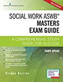 img - for Social Work ASWB Masters Exam Guide, Second Edition: A Comprehensive Study Guide for Success book / textbook / text book