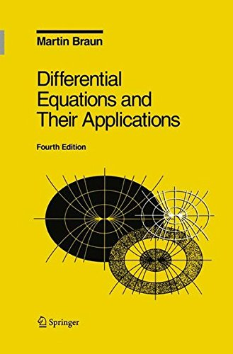 Differential Equations and Their Applications: An Introduction to Applied Mathematics (Texts in Applied Mathematics) (v.