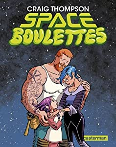 vignette de 'Space boulettes (Craig Thompson)'