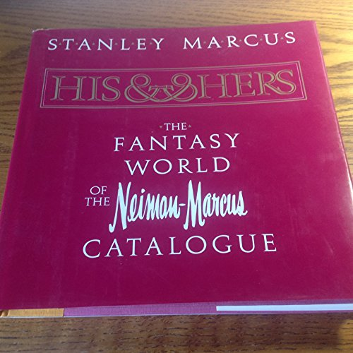 his-and-hers-the-fantasy-world-of-the-neiman-marcus-catalog