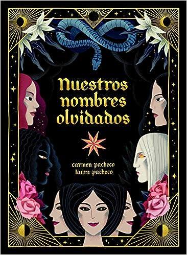 Nuestros nombres olvidados de Carmen Pacheco y Laura Pacheco