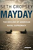 Mayday, Seth Cropsey, 1468308289