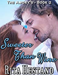 Sweeter Than Wine (Amory's series Book 2)