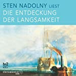 Die Entdeckung der Langsamkeit | Sten Nadolny