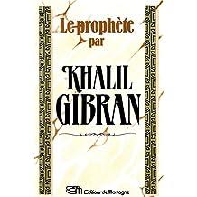 Le prophète par Khalil Gibran