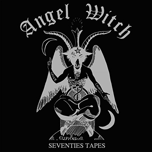 Angel Witch - Seventies Tapes