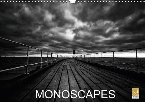 Monoscapes 2018: Timeless and emotive landscapes from the British Isles (Calvendo Places)