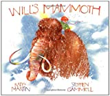 Will's Mammoth, Rafe Martin, 0399216278