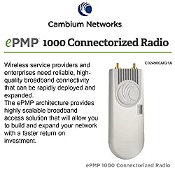 Cambium Networks - C024900A021A - ePMP 1000, 2.4GHz Connectorized Radio (C024900A021A)