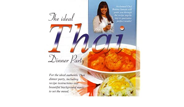 The ideal thai dinner party 8 by global journey on amazon music the ideal thai dinner party 8 by global journey on amazon music amazon forumfinder Choice Image