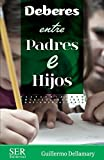 img - for Deberes entre padres e hijos (Spanish Edition) book / textbook / text book