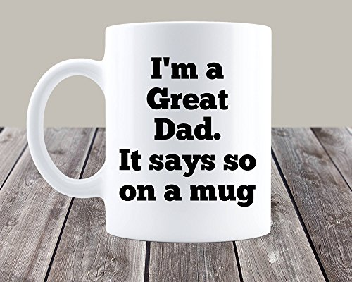 Funny Inspirational Mugs Cup 11oz -Dad Mug, Funny Dad for sale  Delivered anywhere in USA