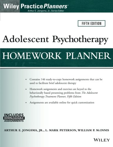 Adolescent Psychotherapy Homework Planner, 5th Edition (PracticePlanners)