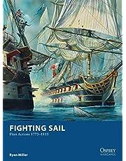 Fighting Sail: Fleet Actions 1775–1815