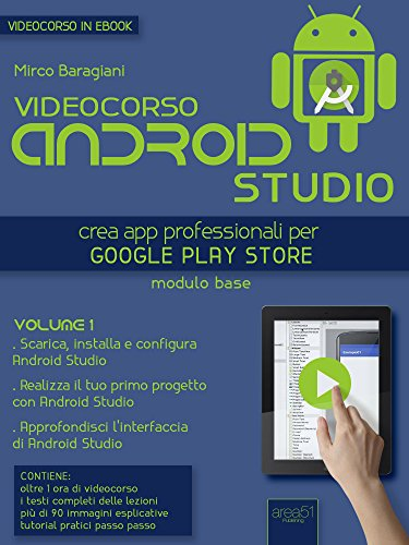 Amazon com: Videocorso Android Studio  Volume 1: Crea app