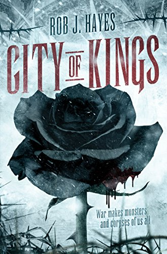 "Click Here To Order ""City Of Kings"" by Rob J. Hayes!!!"
