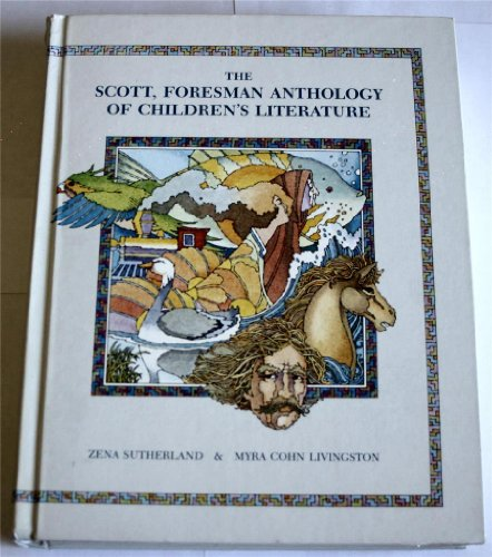 The Scott, Foresman Anthology of Children's Literature