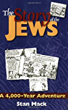 The Story of the Jews: A 4,000-Year Adventure—A Graphic History Book