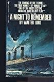 A Night to Remember, Walter Lord, 0553253506