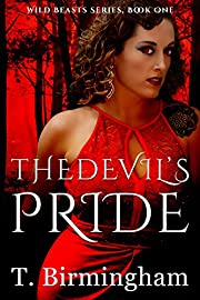 The Devil's Pride (Wild Beasts Series Book 1)
