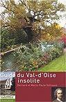 Guide du Val-d'Oise insolite par Défossez