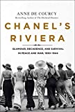 Chanel's Riviera: Glamour, Decadence, and Survival